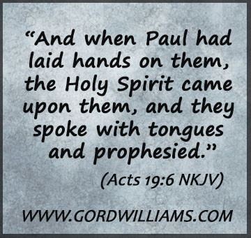 Acts 19:6 lay hands and speak in tongues