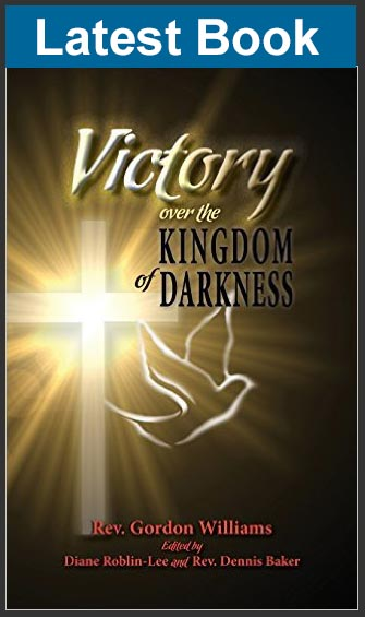 Victory over the Kingdom of Darkness - Rev Gordon Williams